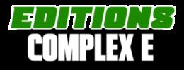 Editions Complex E